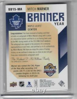 16-17 2016-17 Sp Game Used Mitch Marner 2015 NHL Draft Banner Year Auto Leafs Tl