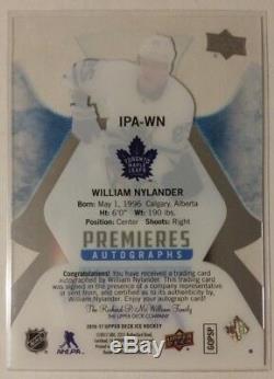 2016-17 Upper Deck ICE WILLIAM NYLANDER Rookie Premieres Autograph RC #13/25 SSP