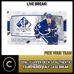 2016-17 Upper Deck Sp Authentic 4 Box Half Case Break #h140 Pick Your Team