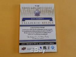 2017 TORONTO MAPLE LEAFS CENTENNIAL Gary Roberts Treasured Relics 11 / 25 TR-GR