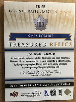 Gary Roberts 2017 TORONTO MAPLE LEAFS CENTENNIAL 2/25 Treasured Relics TR-GR SSP